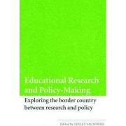 Educational Research and Policy-making by Lesley Saunders