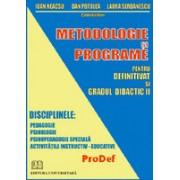 Metodologie si programe pentru definitivat si gradul didactic II.