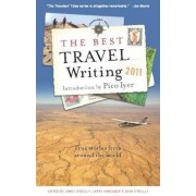 The Best Travel Writing 2011 by James O'Reilly