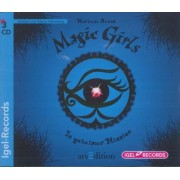 Magic Girls Band 7: In geheimer Mission (3 Audio-CDs)