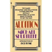 Audition: Everything an Actor Needs to Know to Get the Part, Paperback