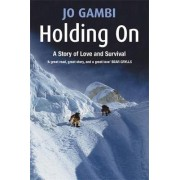 Holding on by Jo Gambi