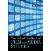 The Oxford Handbook of Film and Media Studies by Robert Kolker