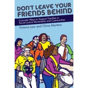 Don't Leave Your Friends Behind by Victoria Law