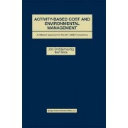 Activity-Based Cost and Environmental Management by Jan Emblemsvag