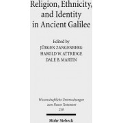 Religion, Ethnicity and Identity in Ancient Galilee by Harold W Attridge