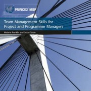 Team Management Skills for Project and Programme Managers by Office of Government Commerce