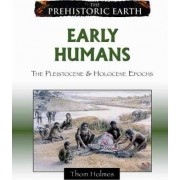 Early Humans by Thom Holmes
