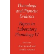 Phonology and Phonetic Evidence by Bruce Connell