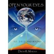 Open Your Eyes by Drew Ryan Maras