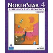 NorthStar, Listening and Speaking: WITH MyNorthStarLab Level 4 by Tess Ferree
