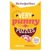 The New York Times Very Punny Puzzles: 75 Clever Crosswords from the Pages of the New York Times
