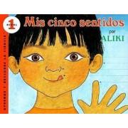 MIS Cinco Sentidos (My Five Senses) by Aliki