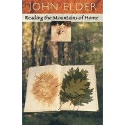 Reading the Mountains of Home by John Elder