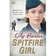 Spitfire Girl by Lily Baxter