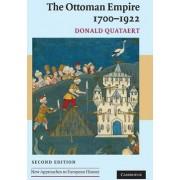The Ottoman Empire, 1700-1922 by Donald Quataert