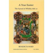 A True Easter by SLG Benedicta Ward