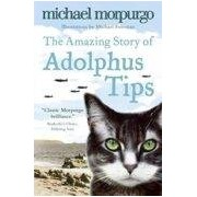Morpurgo Michael The Amazing Story Of Adolphus Tips