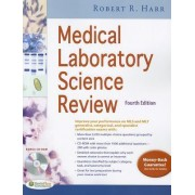 Medical Laboratory Science Review 4e by Robert R. Harr