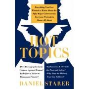 Hot Topics by Daniel Starer