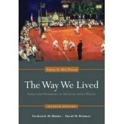 The Way We Lived by Frederick M. Binder