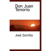 Don Juan Tenorio by Jose Zorrilla
