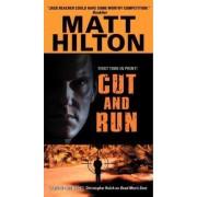 Cut and Run by Matt Hilton