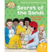 Oxford Reading Tree Read With Biff, Chip, and Kipper: Secret of the Sands & Other Stories by Roderick Hunt