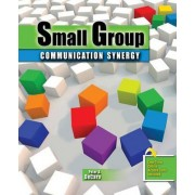 Small Group Communication Synergy by Peter Decaro
