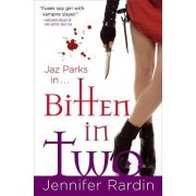 Bitten In Two by Jennifer Rardin