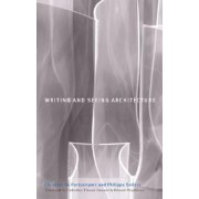 Writing and Seeing Architecture by Christian De Portzamparc