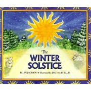 The Winter Solstice by Ellen B Jackson