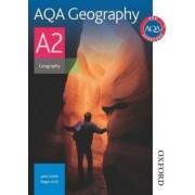 AQA Geography A2 by John Smith