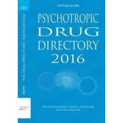 Psychotropic Drug Directory 2016: The Professionals' Pocket Handbook and Aide Memoire 2016