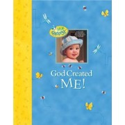 God Created Me! by Dandi Daley Mackall