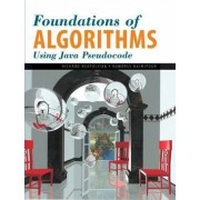 Foundations of Algorithms Using Java Pseudocode by Richard E. Neapolitan