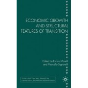 Economic Growth and Structural Features of Transition by Enrico Marelli