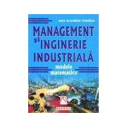 Management si inginerie industriala. Modele matematice