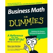 Business Math For Dummies by Mary Jane Sterling