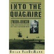 Into the Quagmire by Brian Vandemark