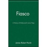 Fiasco by James Robert Parish