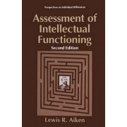 Assessment of Intellectual Functioning by Lewis R. Aiken