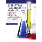 Essential Laboratory Manual for General, Organic and Biological Chemistry by Karen C. Timberlake