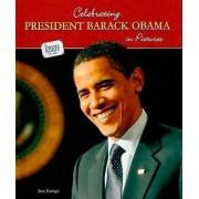 Celebrating President Barack Obama in Pictures by Jane Katirgis