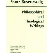 Philosophical and Theological Writings by Franz Rosenzweig