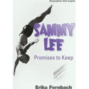 Sammy Lee Promises to Keep by Erika Fernbach