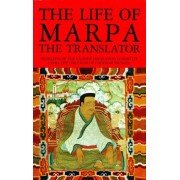 The Life of Marpa the Translator by Nalanda Translation Committee