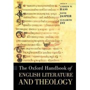 The Oxford Handbook of English Literature and Theology by Andrew Hass