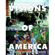 Visions of America, Volume Two, Books a la Carte Edition Plus New Myhistorylab for U.S. History -- Access Card Package
