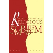Cognitive Aspects of Religious Symbolism by Pascal Boyer